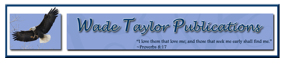 Wade Taylor Publications Banner